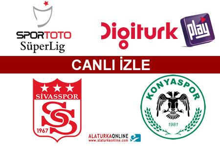 Sivasspor– Konyaspor maçını canlı izle