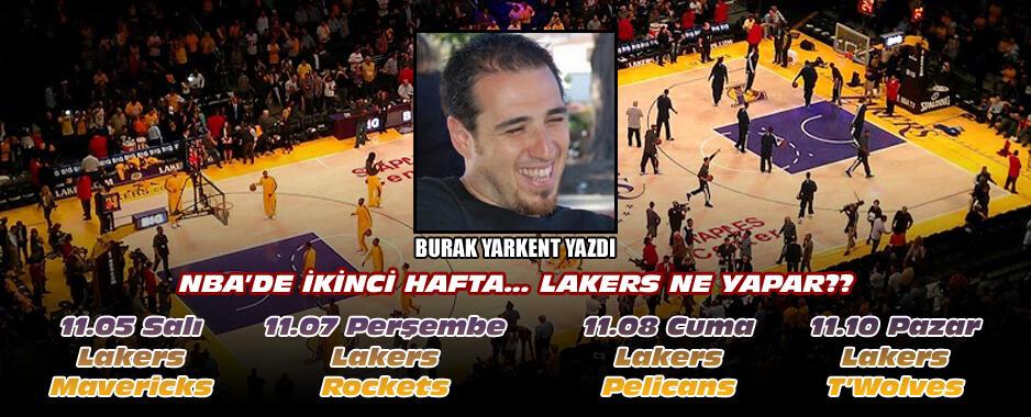 NBA'de İkinci Hafta… Lakers Ne Yapar?