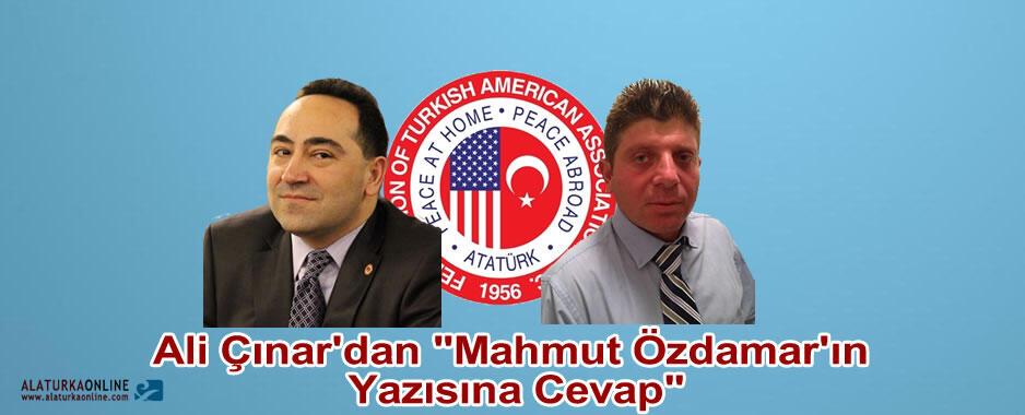 """Ali Çınar'dan """"Mahmut Özdamar'ın Yazısına Cevap"""""""