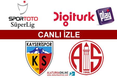 Kayserispor - M.P. Antalyaspor maçını canlı izle