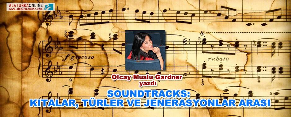 Soundtracks : Kıtalar, Türkler ve Jenerasyonlar Arası