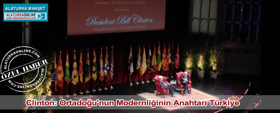 Clinton: Ortadoğu'nun Modernliğinin Anahtarı Türkiye