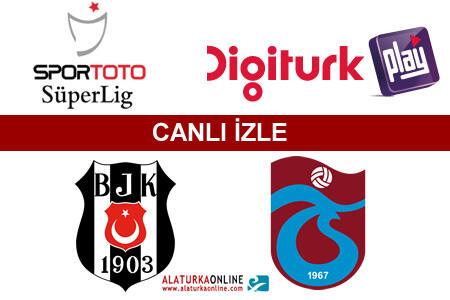 Beşiktaş | Trabzonspor maçını canlı izle