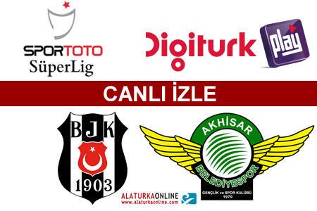 Beşiktaş | Akhisar Bld. maçını canlı izle