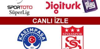 Kasimpasa - Sivasspor macini canli izle superlig