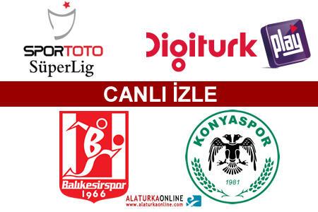 Balıkesirspor – Konyaspor maçını canlı izle