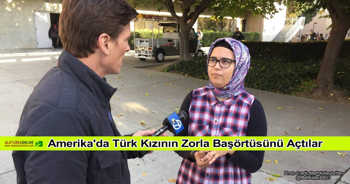 Amerika'da Türk Kızının Zorla Başörtüsünü Açtılar