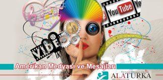 Amerikan Medyasi ve Mesajlari