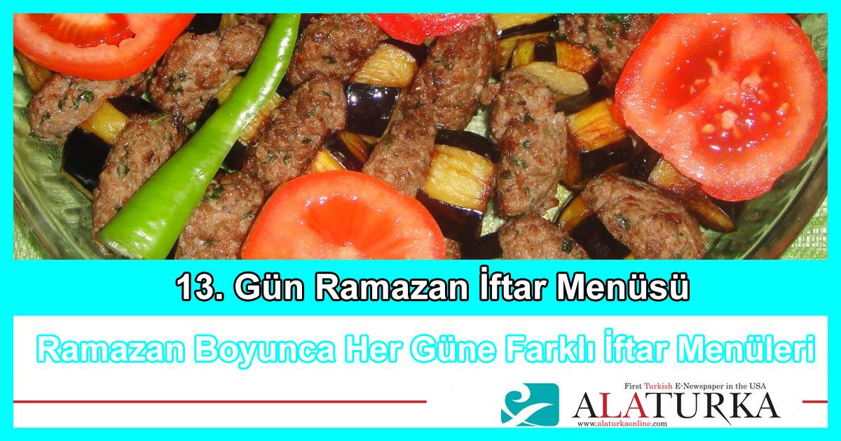 13. Gün Ramazan İftar Menüsü