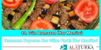 13 Gun Ramazan Iftar Menusu