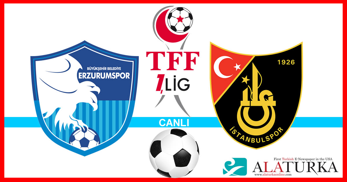 Erzurumspor – İstanbulspor maçını canlı izle