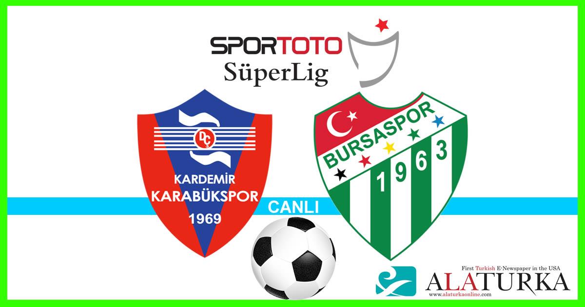 Karabükspor – Bursaspor maçını canlı izle