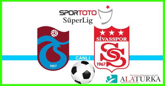 Trabzonspor - Sivasspor macini canli izle