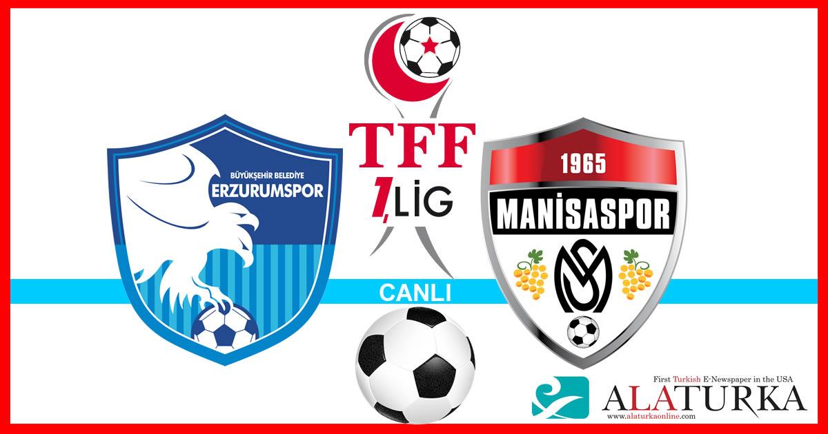 Erzurumspor – Manisaspor maçını canlı izle