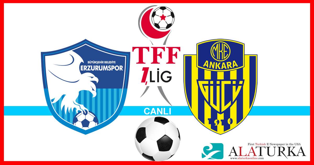 Erzurumspor – Ankaragücü maçını canlı izle