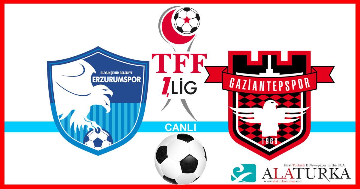 Erzurumspor – Gaziantepspor maçını canlı izle