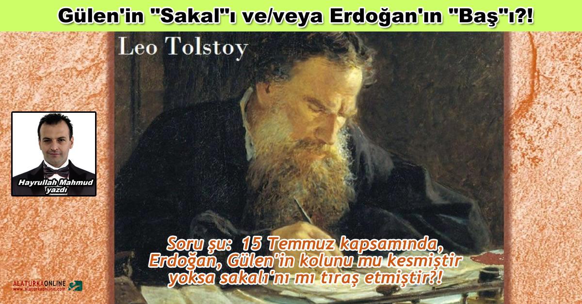 """Gülen'in """"Sakal""""ı ve/veya Erdoğan'ın """"Baş""""ı?!"""