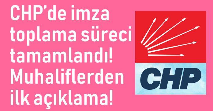 CHP imza toplama sureci sona erdi