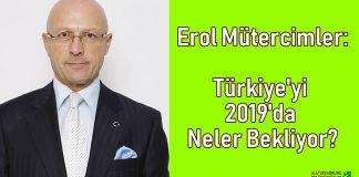 Erol Mutercimler - Turkiye 2019 Neler Bekliyor