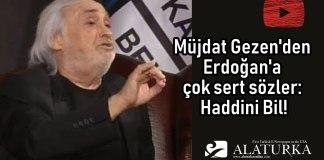 Mujdan Gezen Erdogan Haddini Bil