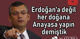 Ozgur Ozel Erdogan degil Her dogana Anayasa