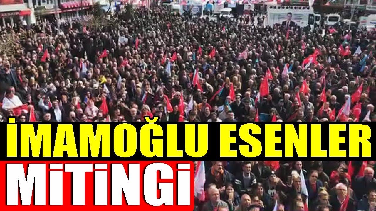 Ekrem İmamoğlu Esenler Mitingi – 28 Mart 2019