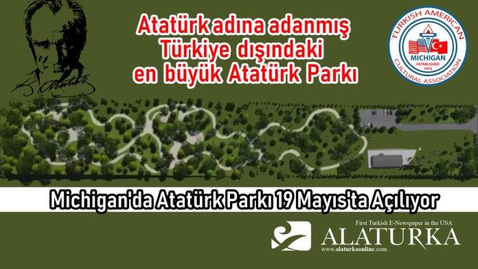 Michigan Ataturk Parki Aciliyor