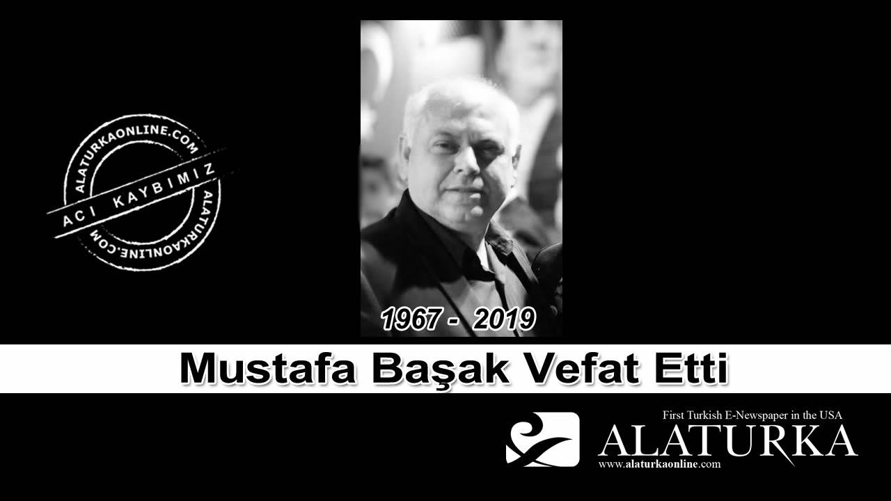 Mustafa Başak vefat etti