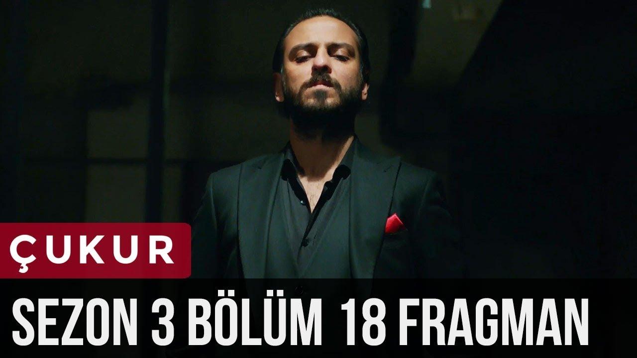 Çukur 3.Sezon 18.Bölüm Fragman