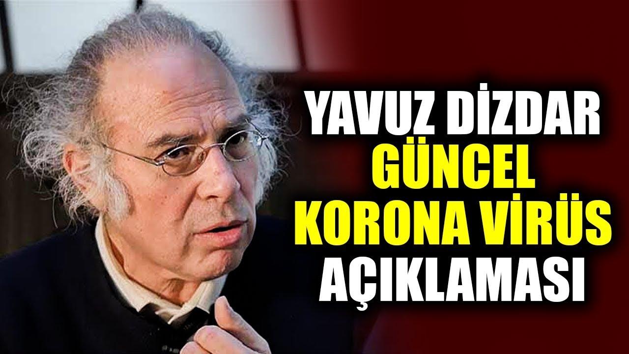 Dr. Yavuz Dizdar'dan Flaş Korona Virüs Açıklaması Güncel Video