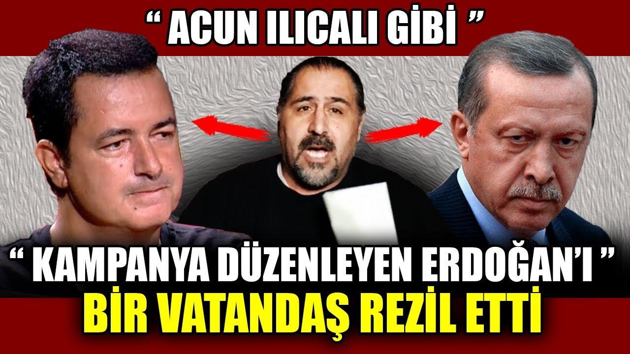 Acun Ilıcalı Gibi Kampanya Yapan Erdoğan'ı Bir Vatandaş Rezil Etti