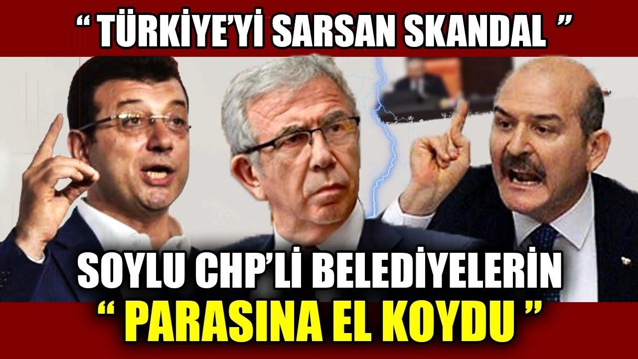 """""""Türkiye'yi Sarsan Skandal"""" Süleyman Soylu CHP'li Belediyelerin """"Parasına El Koydu"""" İmamoğlu Yavaş"""