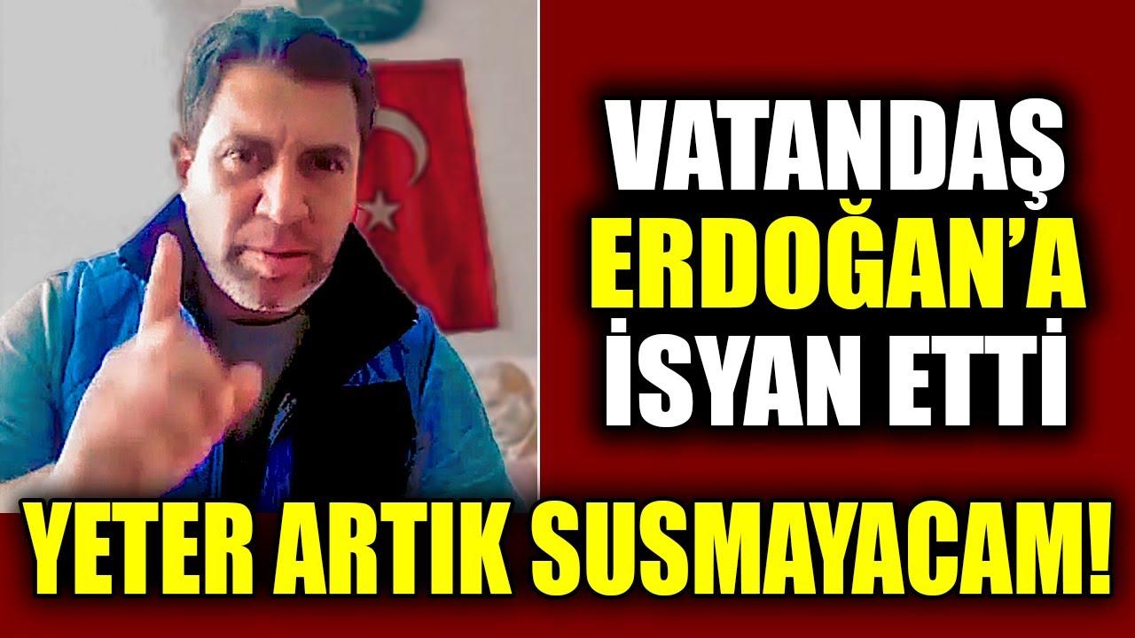 Vatandaş Erdoğan ve AKP'ye İsyan Etti Yeter Artık Susmayacam