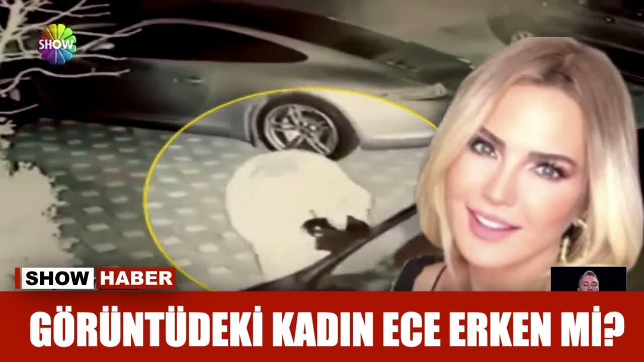 Görüntüdeki kadın Ece Erken mi?