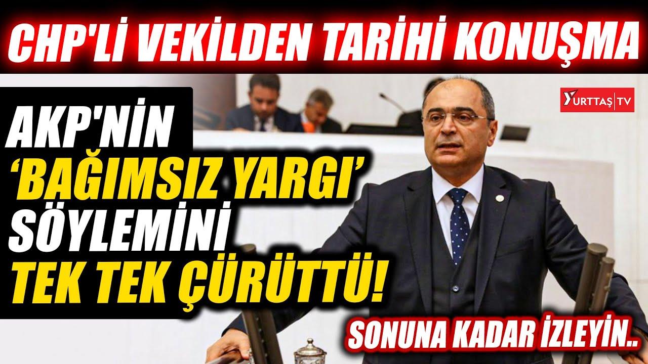 Turan Aydoğan Meclis'te AKP'nin 'bağımsız yargı' söylemini tek tek çürüttü!