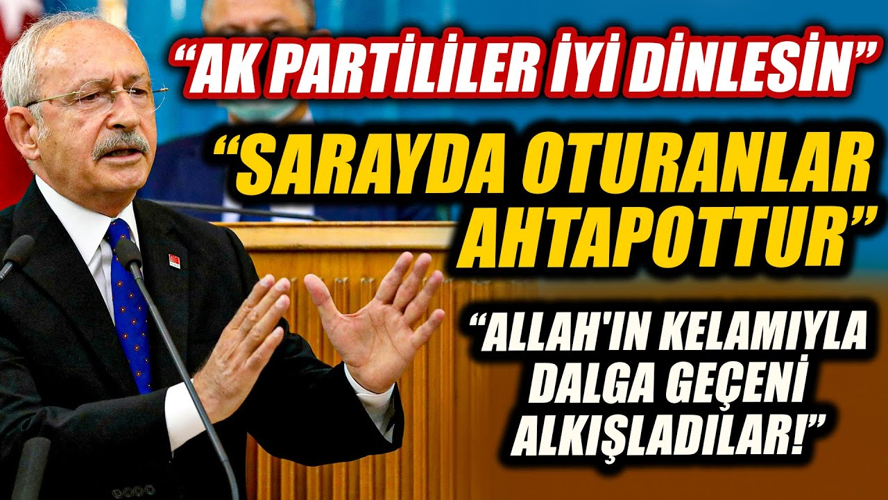 Kılıçdaroğlu AKP'lilere seslendi… Bu konuşmayı herkes izlesin!