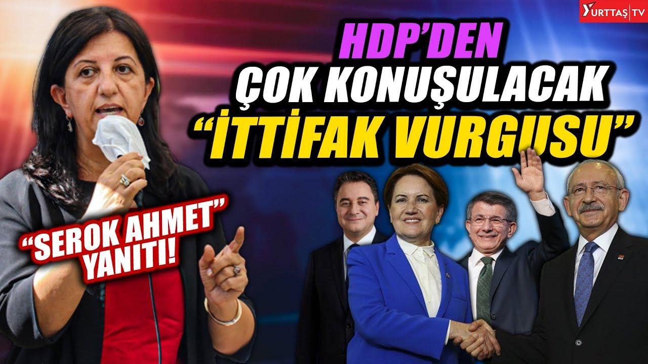 """HDP'den çok konuşulacak """"İTTİFAK"""" vurgusu!"""
