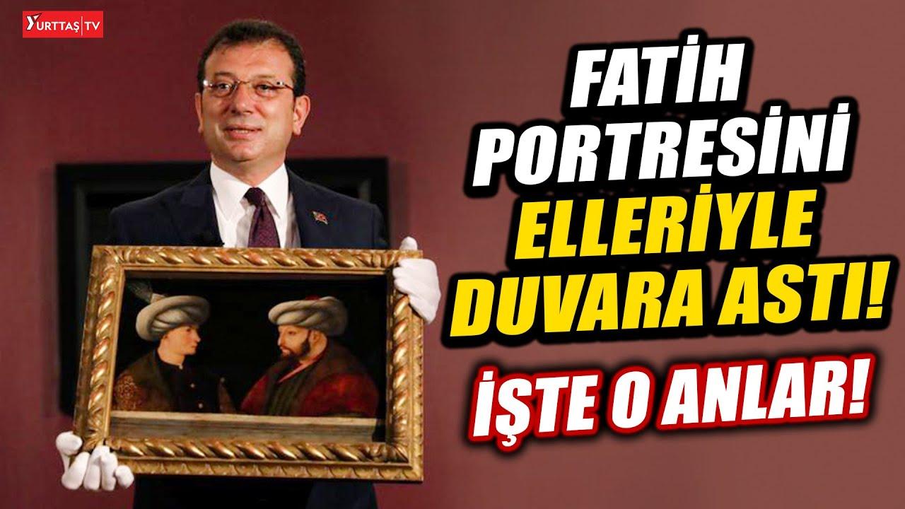 Ekrem İmamoğlu Fatih Sultan Mehmet tablosunu tanıttı!