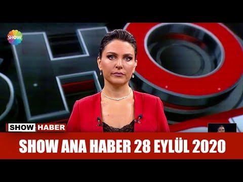 Show Ana Haber 28 Eylül 2020