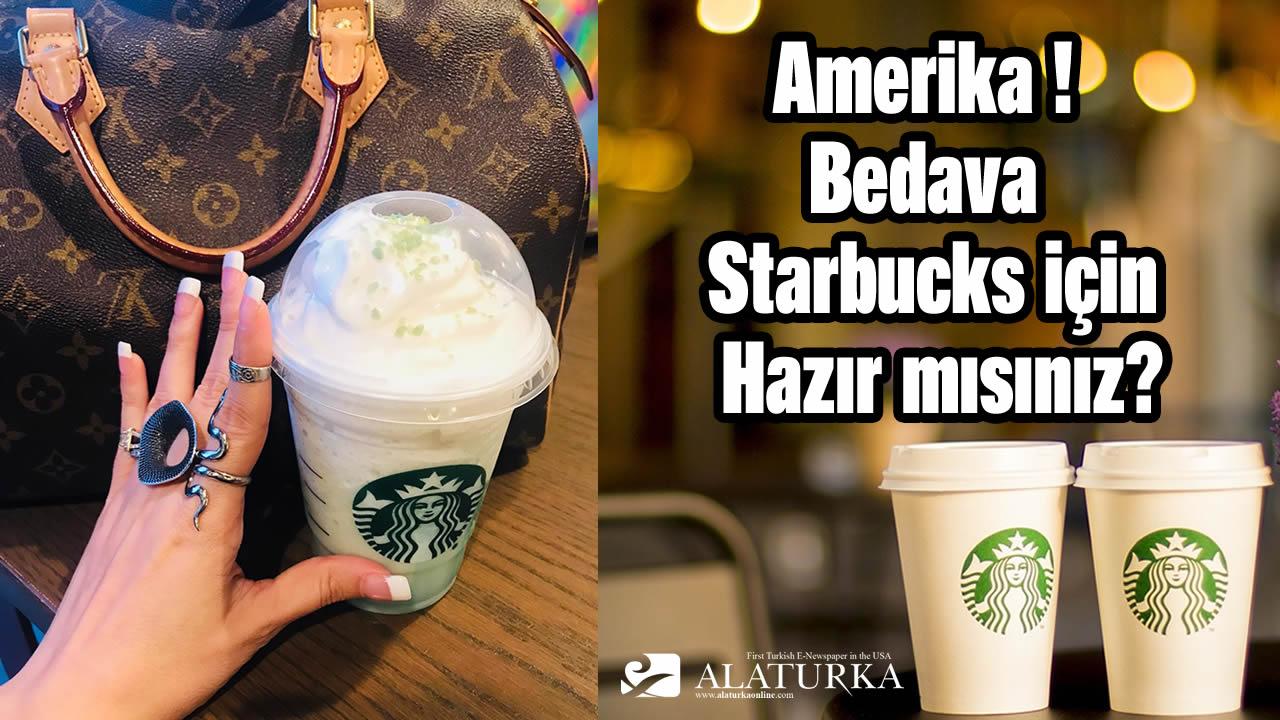 Amerika ! Bedava Starbucks için Hazır mısın?