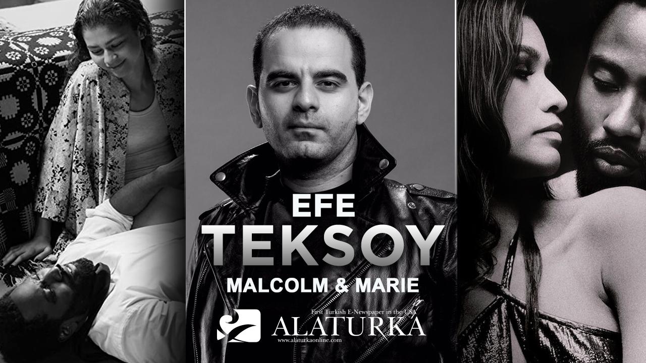 """Sinema Yazarı/Film Eleştirmeni Efe Teksoy, Netflix filmi """"Malcolm & Marie""""yi yazdı.."""