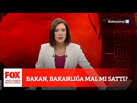 Bakan, Bakanlığa mal mı sattı? 17 Nisan 2021 Gülbin Tosun ile FOX Ana Haber Hafta Sonu