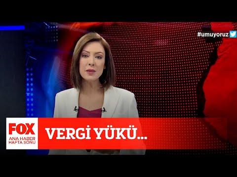 Vergi yükü… 17 Nisan 2021 Gülbin Tosun ile FOX Ana Haber Hafta Sonu