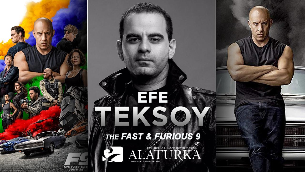 """Sinema Yazarı/ Film Eleştirmeni Efe Teksoy Yazdı, Aksiyon Dolu Bir Adrenalin Patlaması """"Fast & Furious 9"""""""
