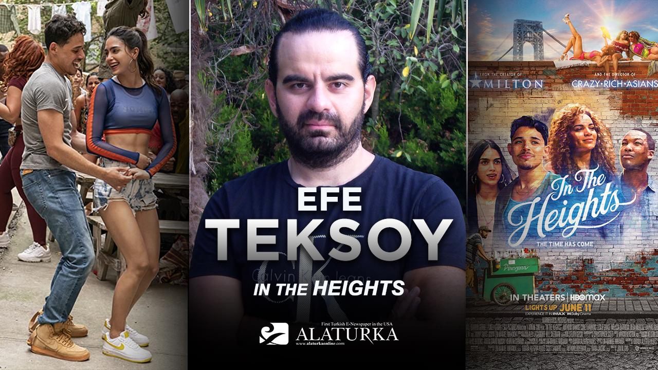 """Sinema Yazarı/Film Eleştirmeni Efe Teksoy yazdı, büyüleyici bir müzikal """"Yükseklerde"""""""