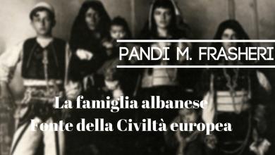 La Famiglia Albanese. Fonte Della Civiltà Europea