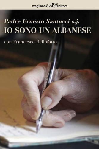 Io sono un albanese, Avagliano Editore