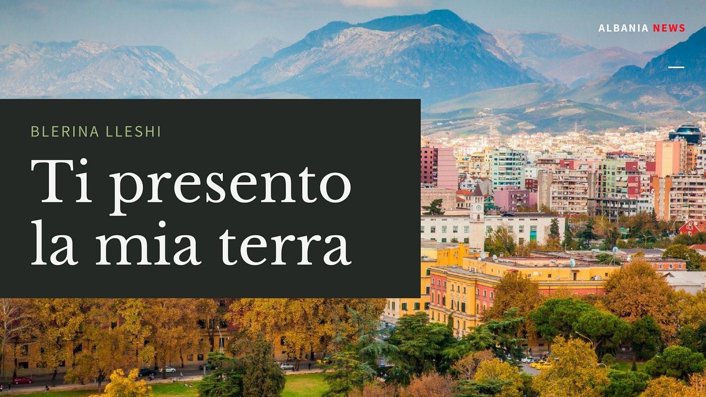Ti presento la mia terra - Racconto Tirana