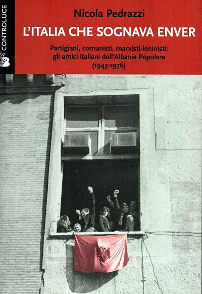 Nicola Pedrazzi - L'Italia che sognava Enver 3