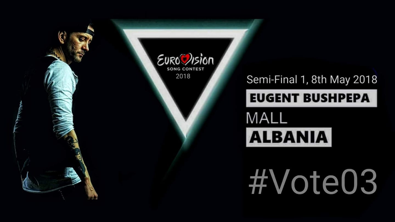 Eugent Bushpepa Eurovision 2018